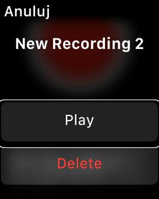 Zrzut ekranu z Apple Watch z przyciskami Play oraz Delete.